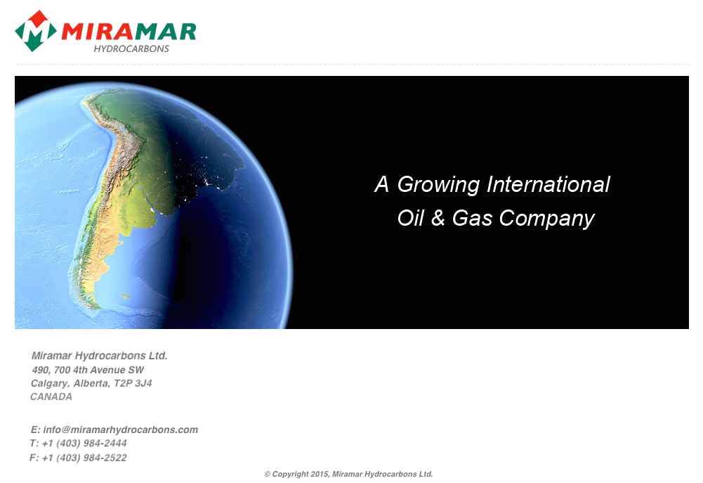 Miramar Hydrocarbons Ltd. - A Growing International Oil and Gas Company